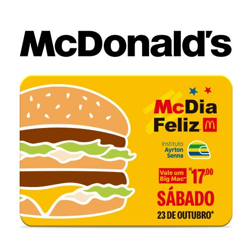 Vale Big Mac McDia Feliz Instituto Ayrton Senna